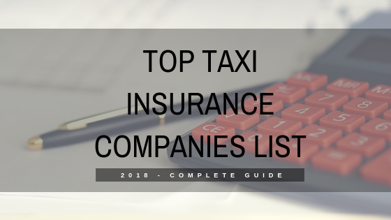 Top Taxi Insurance Companies List (2018 – Complete Guide)